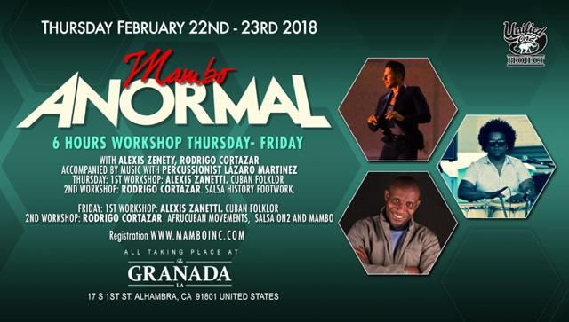 Mambo Anormal – February 22nd & 23rd 2018
